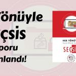 """""""Her Yönüyle SEÇSİS"""" Raporunun Öyküsü"""